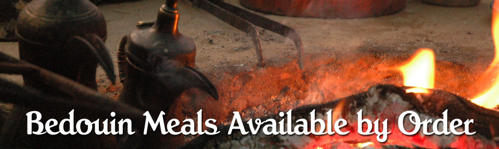 Bedouin Meals Available by Order
