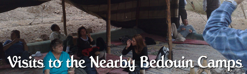 Visits to the Nearby Bedouin Camps
