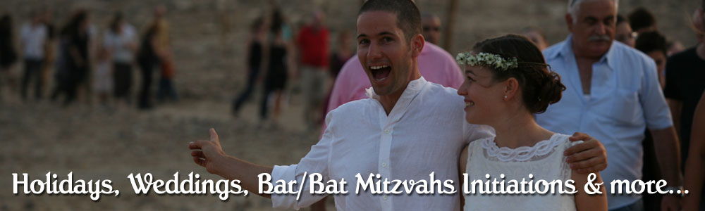 Holidays, Weddings, Bar/Bat Mitzvahs Initiations & more...